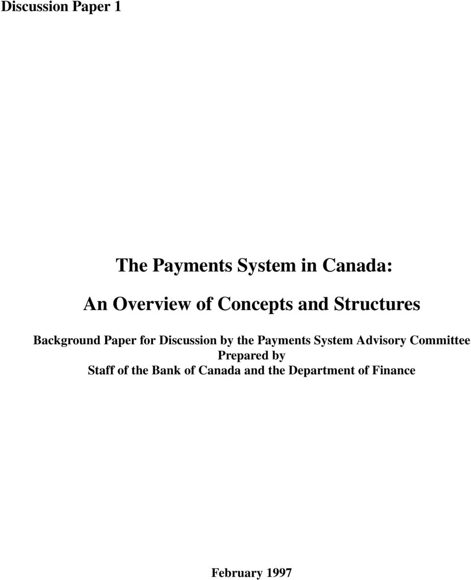 the Payments System Advisory Committee Prepared by Staff of