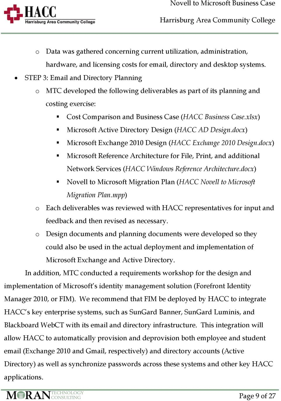 xlsx) Microsoft Active Directory Design (HACC AD Design.docx) Microsoft Exchange 2010 Design (HACC Exchange 2010 Design.