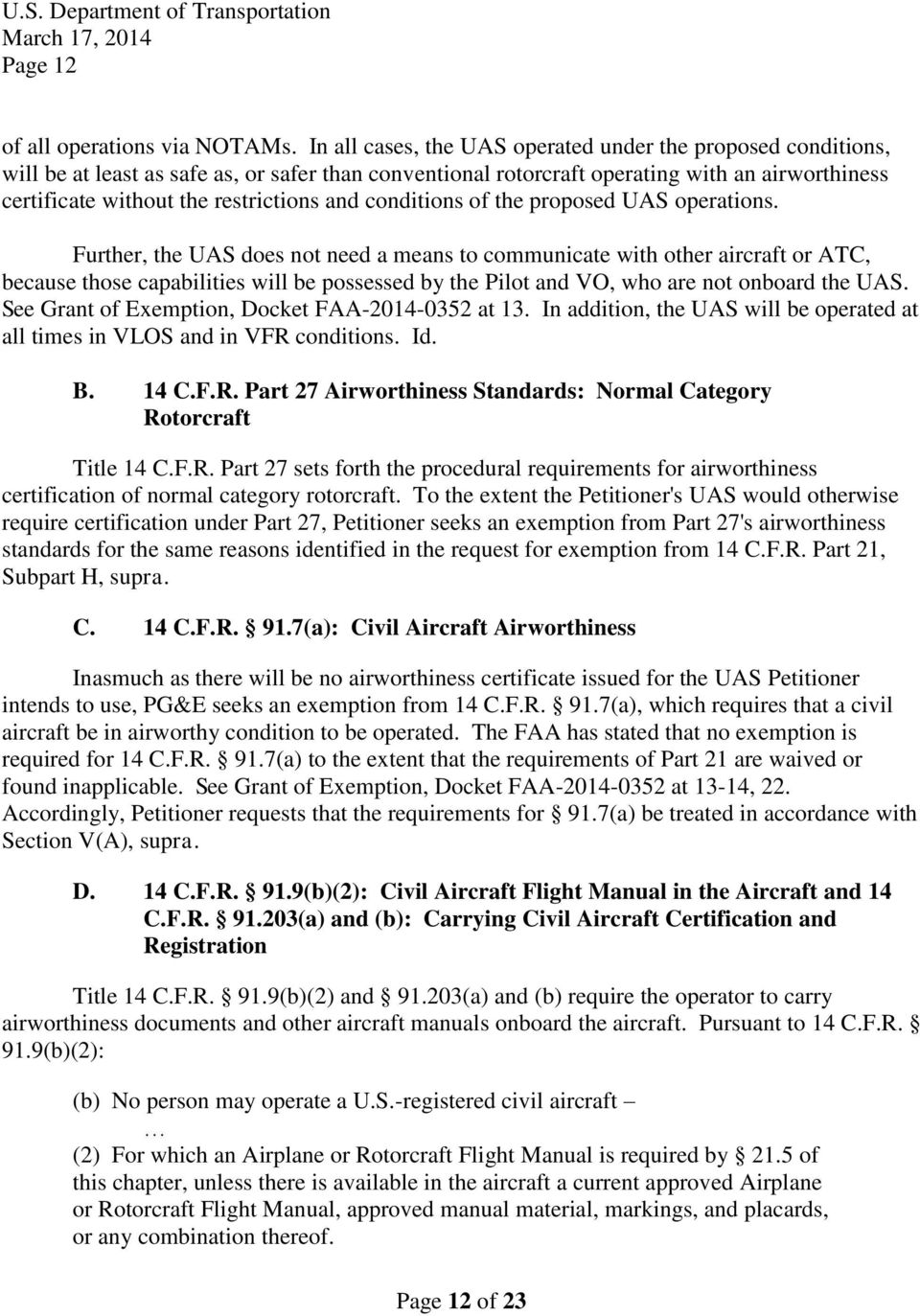 and conditions of the proposed UAS operations.