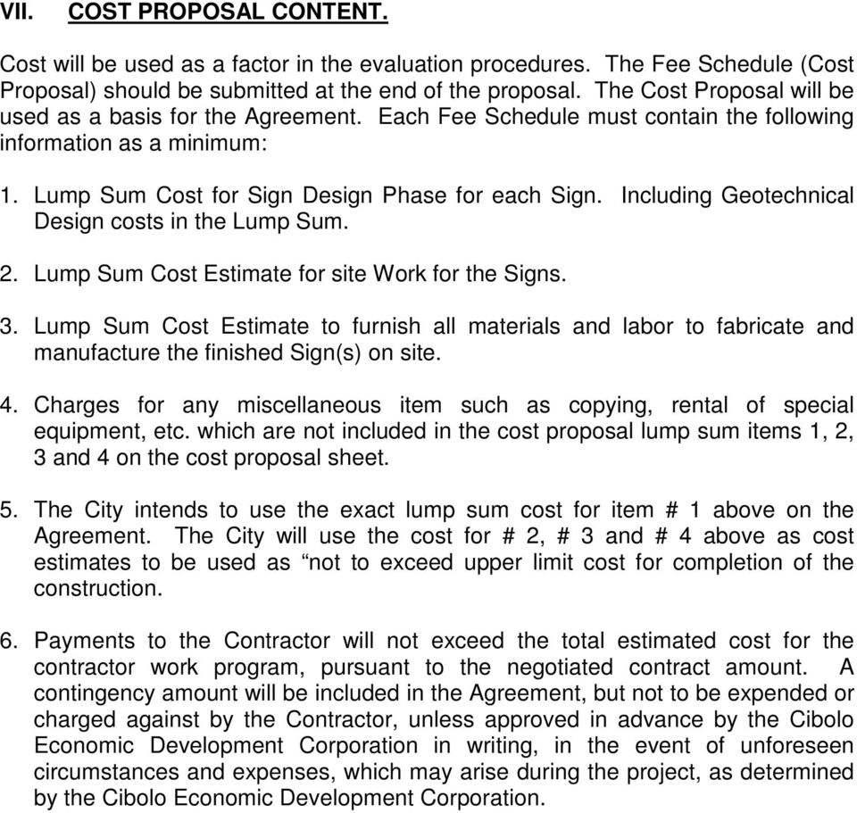 Including Geotechnical Design costs in the Lump Sum. 2. Lump Sum Cost Estimate for site Work for the Signs. 3.