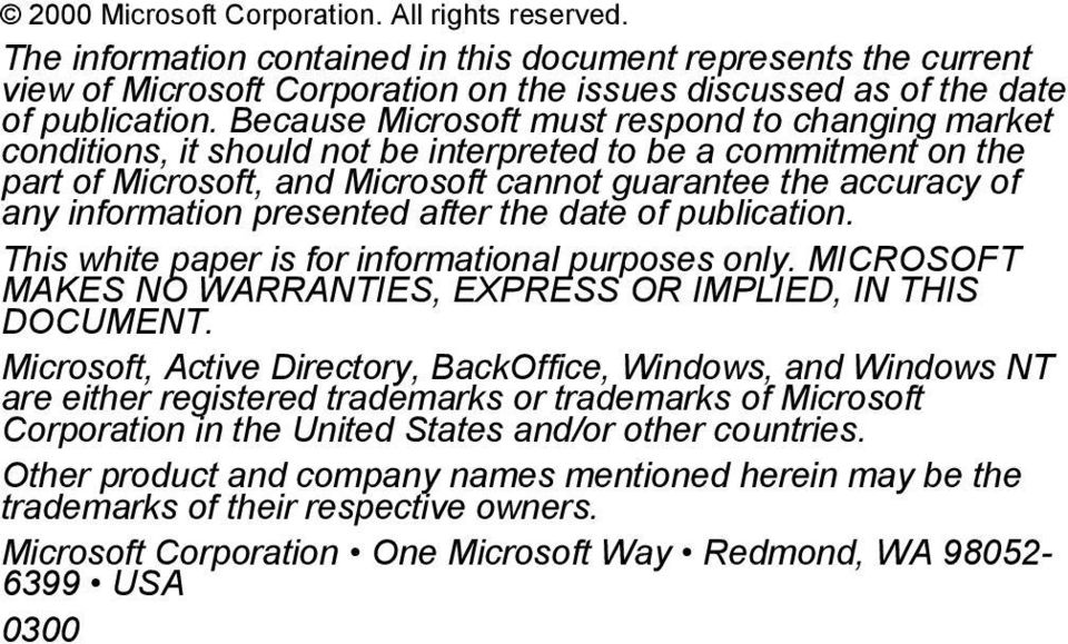 presented after the date of publication. This white paper is for informational purposes only. MICROSOFT MAKES NO WARRANTIES, EXPRESS OR IMPLIED, IN THIS DOCUMENT.
