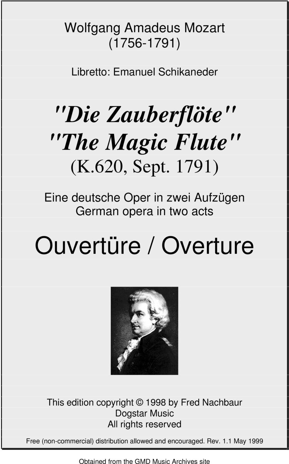1791) Eie deutsche Oer i zwei Auzüge Germa oera i two acts Ouvertüre / Overture This editio