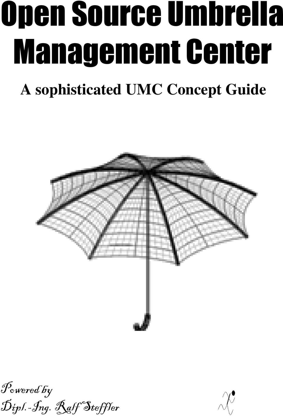 sophisticated UMC Concept