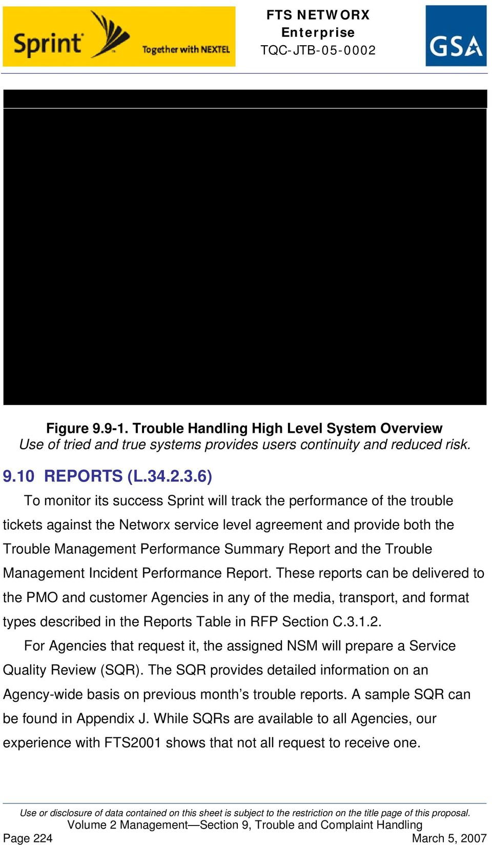 and the Trouble Management Incident Performance Report.