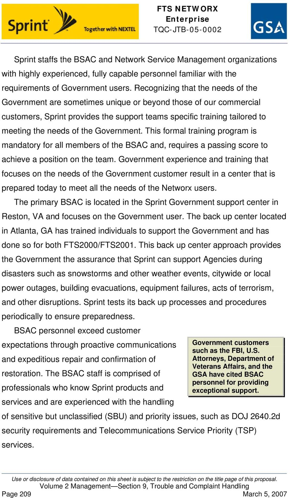 Government. This formal training program is mandatory for all members of the BSAC and, requires a passing score to achieve a position on the team.
