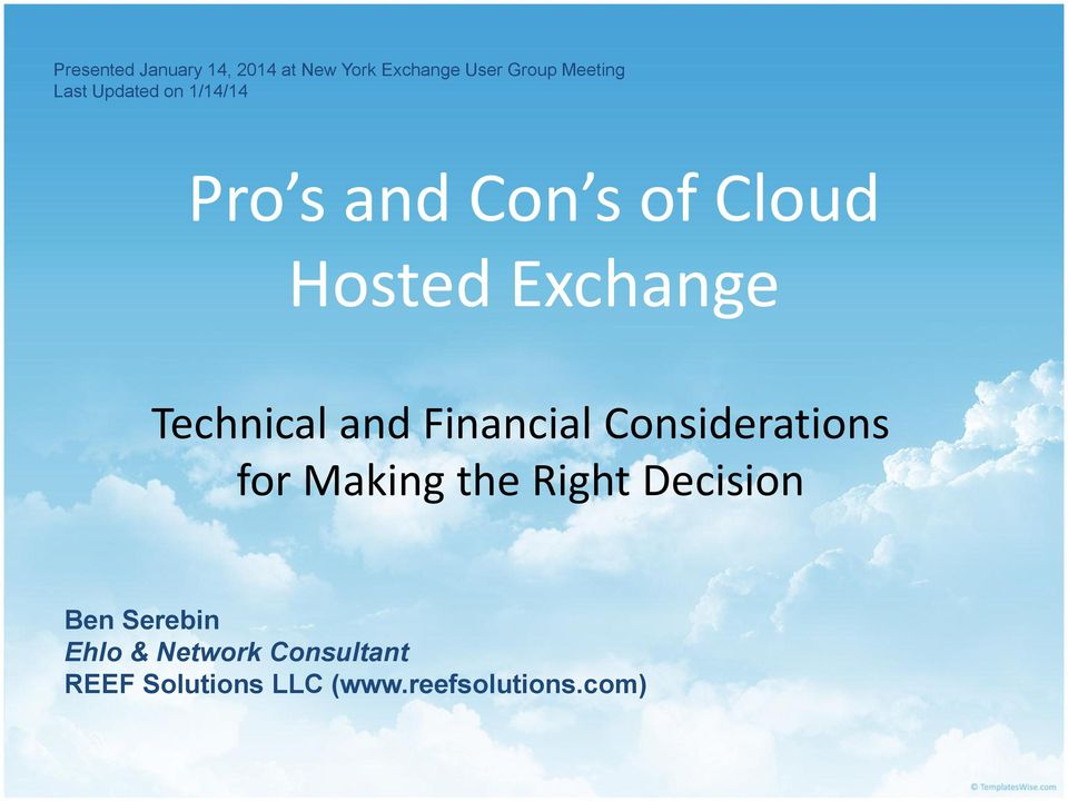 Technical and Financial Considerations for Making the Right Decision