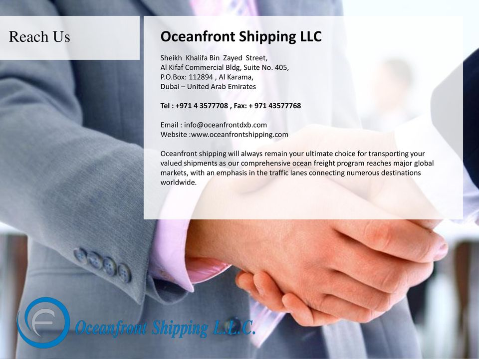 com Oceanfront shipping will always remain your ultimate choice for transporting your valued shipments as our comprehensive ocean