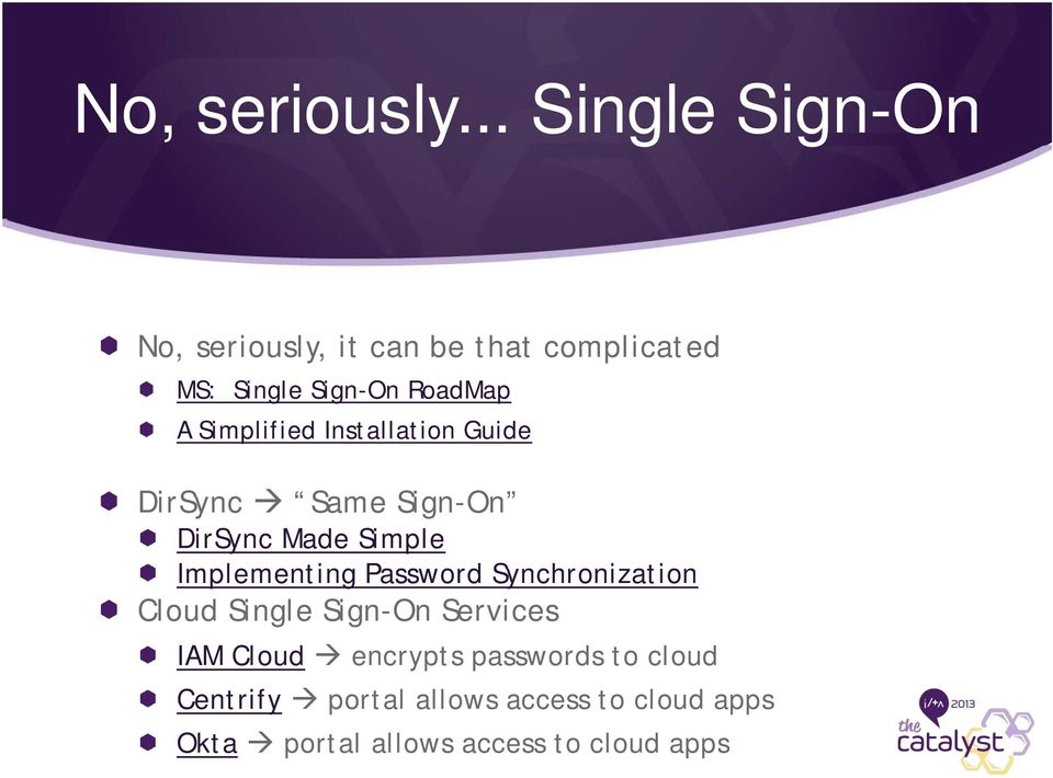 Simplified Installation Guide DirSync Same Sign-On DirSync Made Simple Implementing
