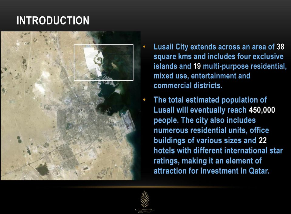 The total estimated population of Lusail will eventually reach 450,000 people.