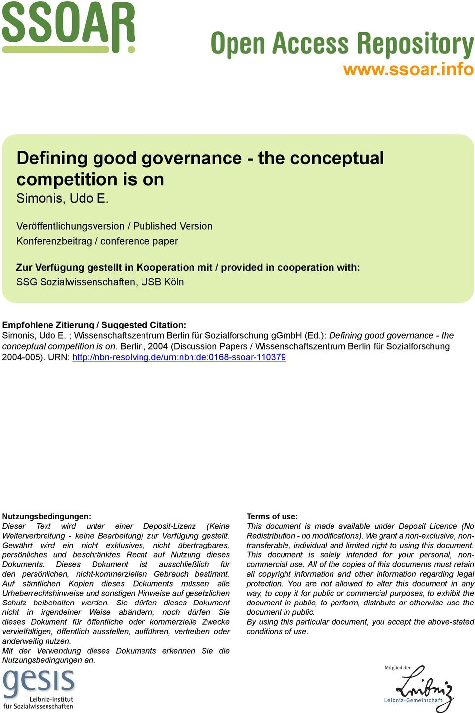 Empfohlene Zitierung / Suggested Citation: Simonis, Udo E. ; Wissenschaftszentrum Berlin für Sozialforschung ggmbh (Ed.): Defining good governance - the conceptual competition is on.