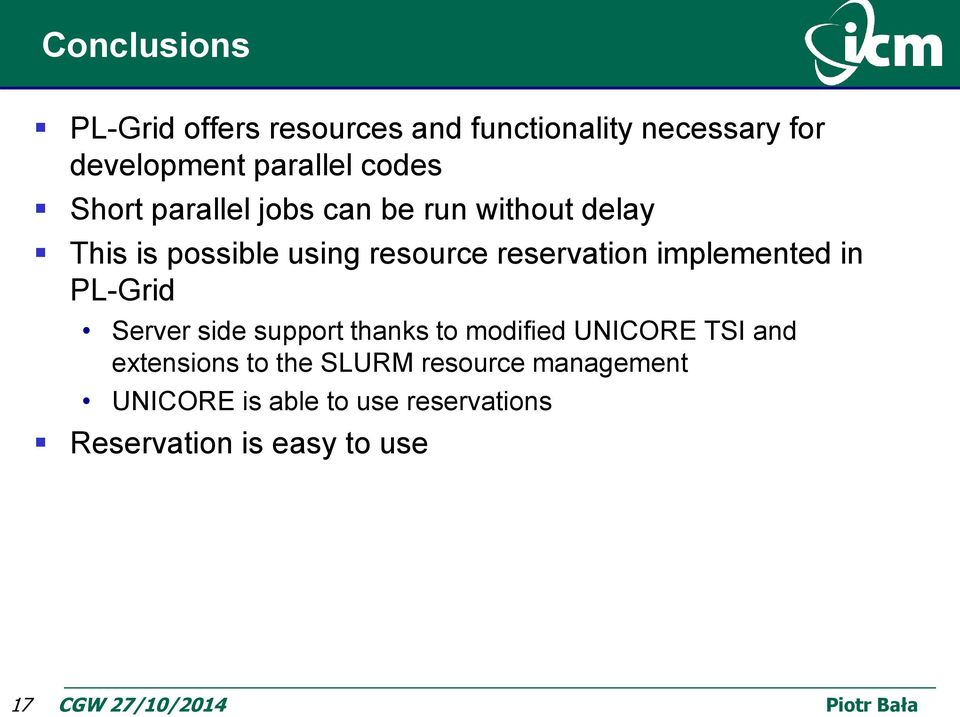 reservation implemented in PL-Grid Server side support thanks to modified UNICORE TSI and