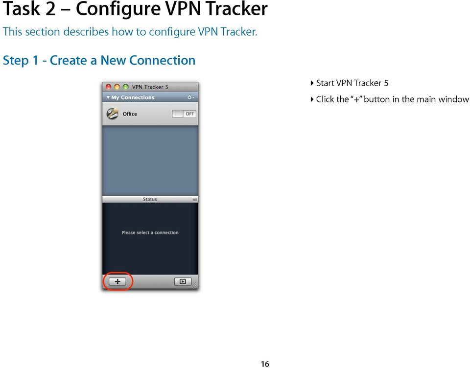 Step 1 - Create a New Connection Start VPN