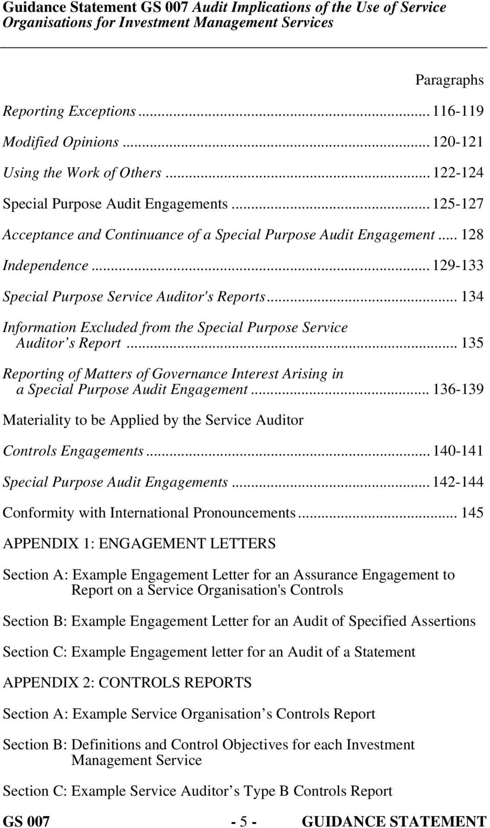 .. 134 Information Excluded from the Special Purpose Service Auditor s Report... 135 Reporting of Matters of Governance Interest Arising in a Special Purpose Audit Engagement.