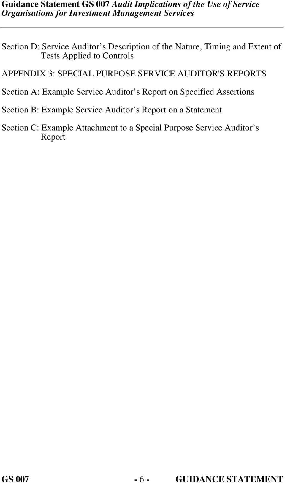 s Report on Specified Assertions Section B: Example Service Auditor s Report on a Statement