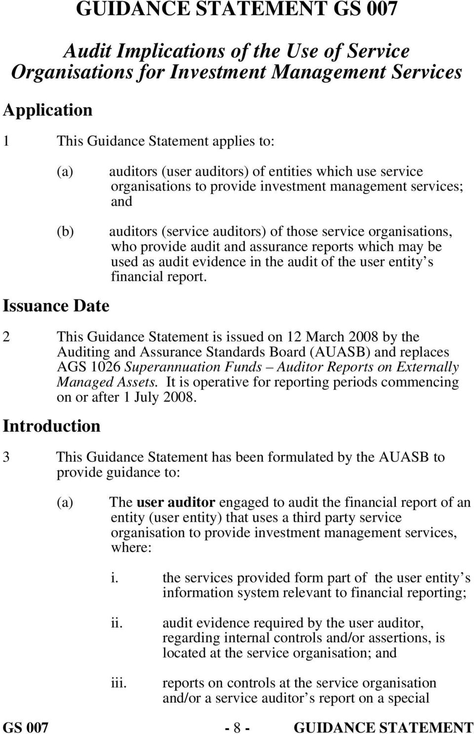in the audit of the user entity s financial report.