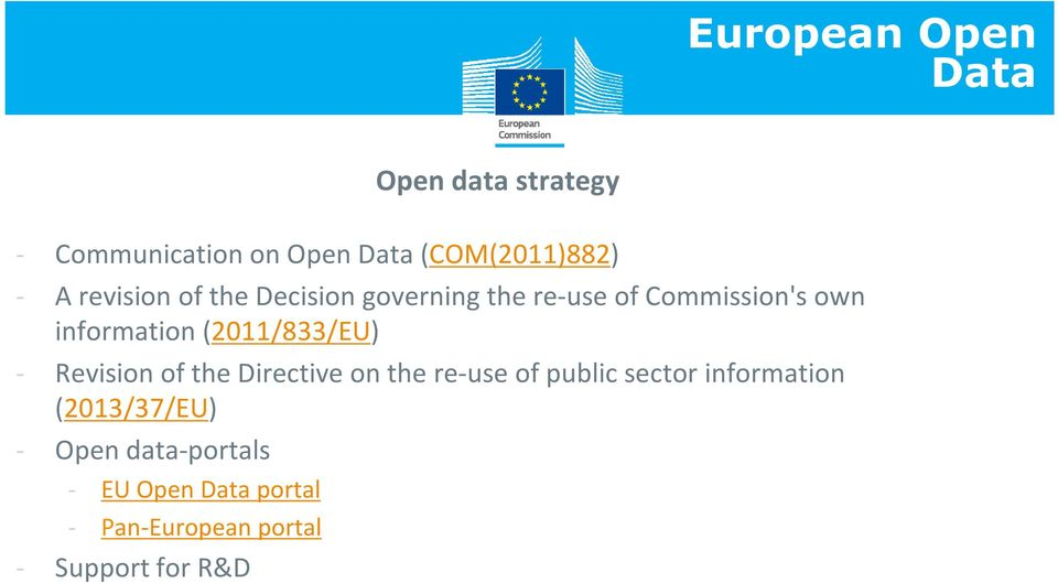 (2011/833/EU) - Revision of the Directive on the re-use of public sector information