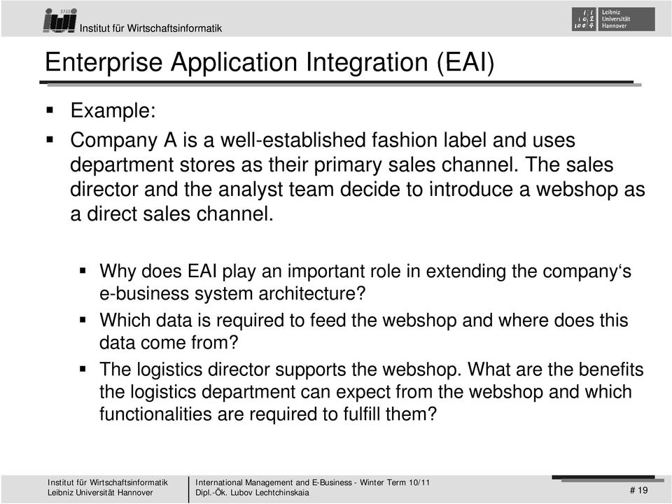 Why does EAI play an important role in extending the company s e-business system architecture?