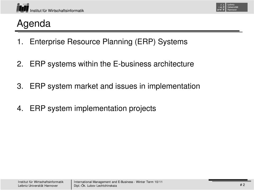 ERP systems within the E-business architecture 3.