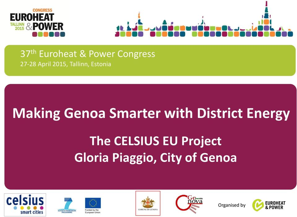 with District Energy The CELSIUS EU Project