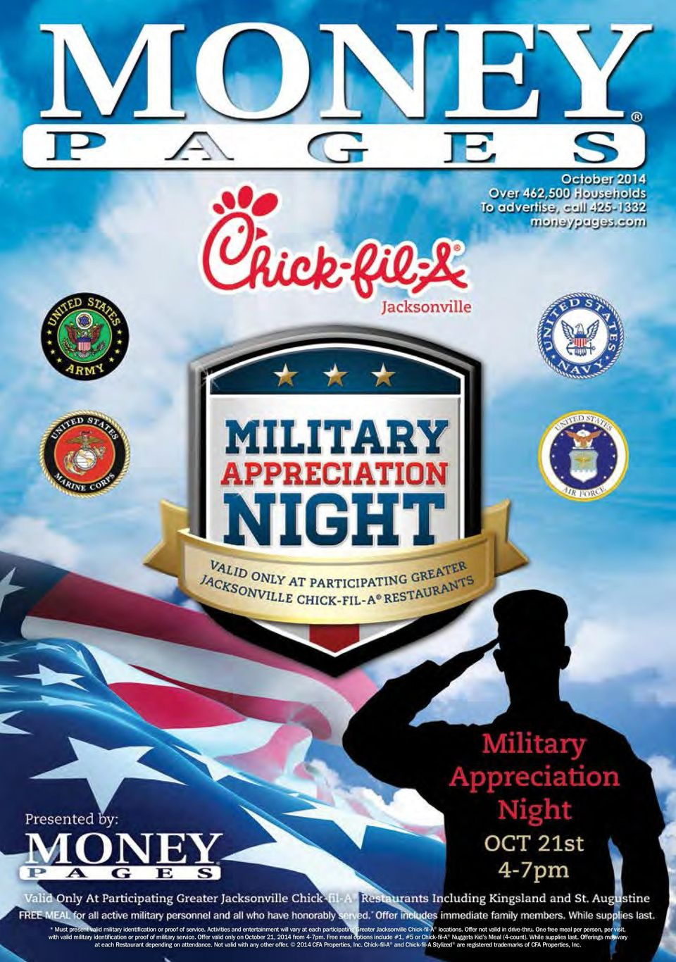 One free meal per person, per visit, with valid military identification or proof of military service. Offer valid only on October 21, 2014 from 4-7pm.