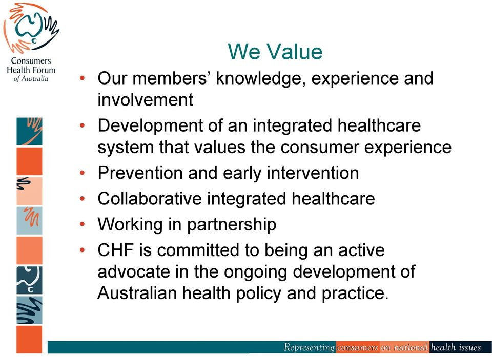 intervention Collaborative integrated healthcare Working in partnership CHF is