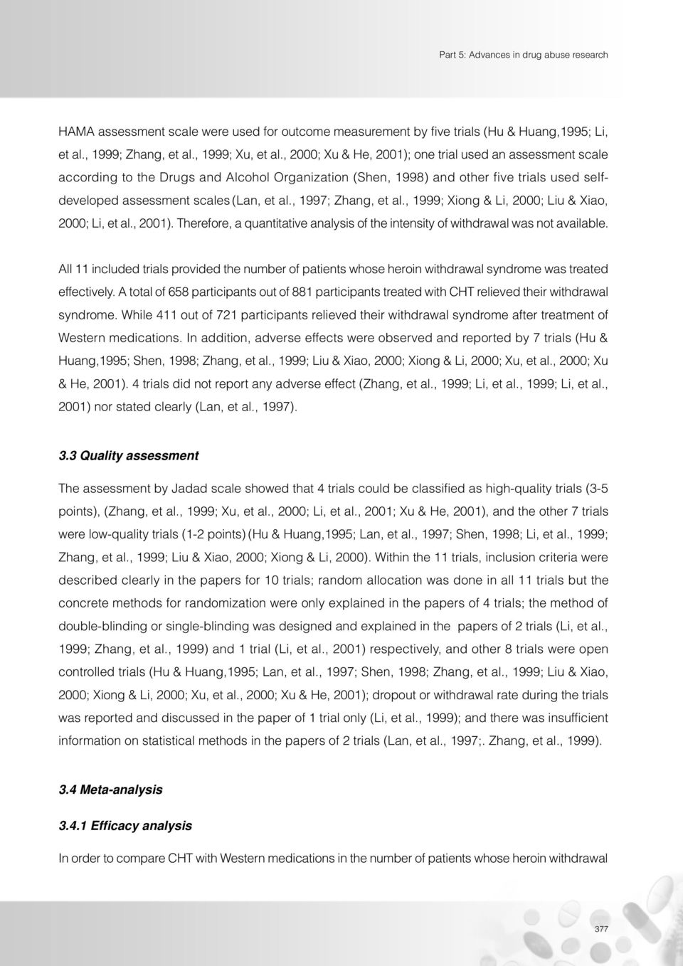 , 1997; Zhang, et al., 1999; Xiong & Li, 2000; Liu & Xiao, 2000; Li, et al., 2001). Therefore, a quantitative analysis of the intensity of withdrawal was not available.