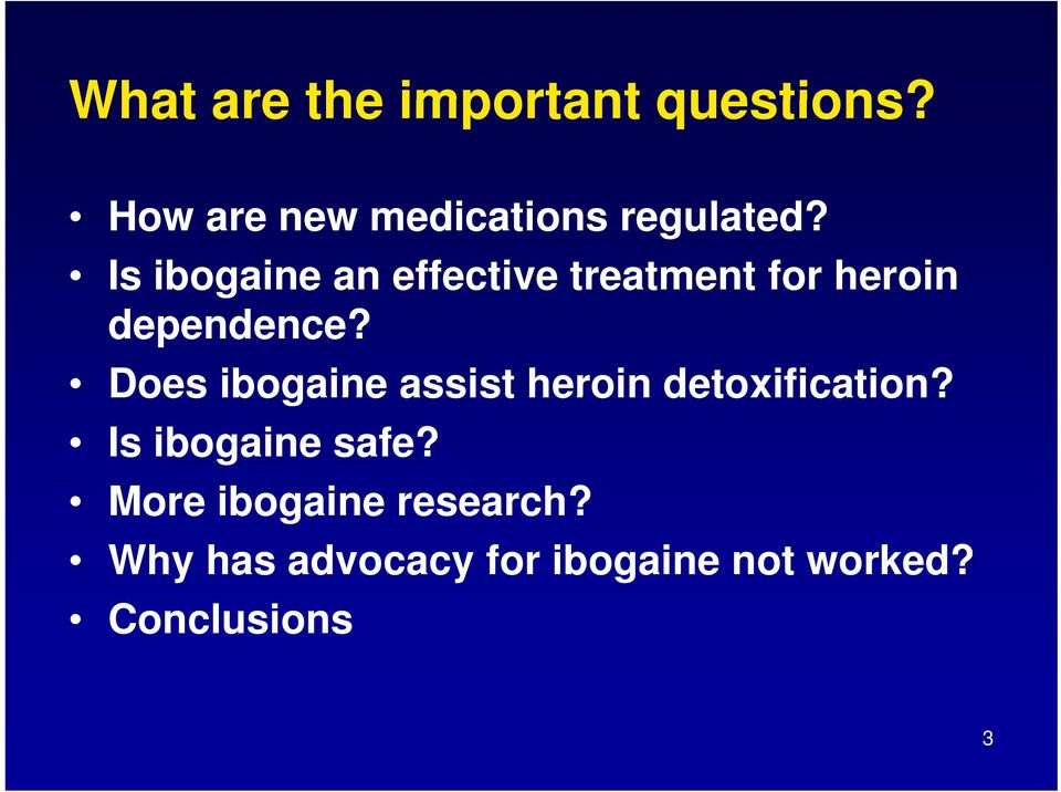 Is ibogaine an effective treatment for heroin dependence?