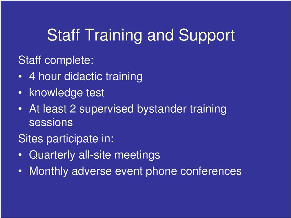 bystander training sessions Sites participate in: