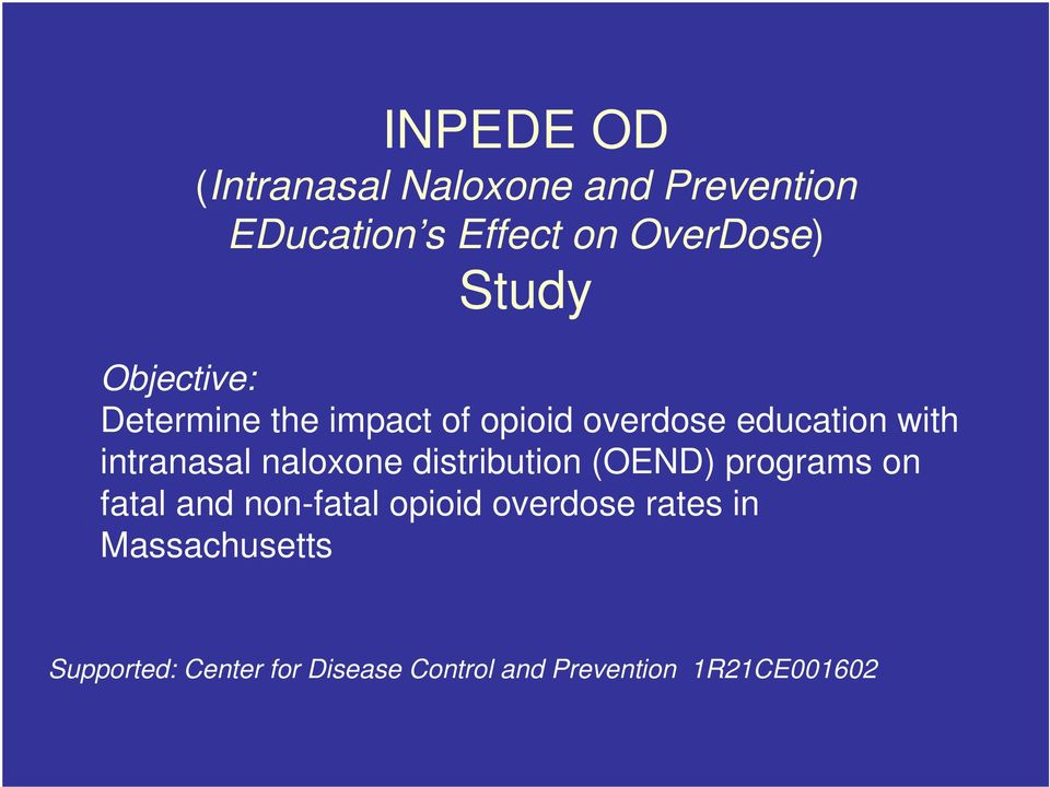 intranasal naloxone distribution (OEND) programs on fatal and non-fatal opioid