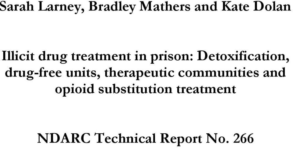 drug-free units, therapeutic communities and