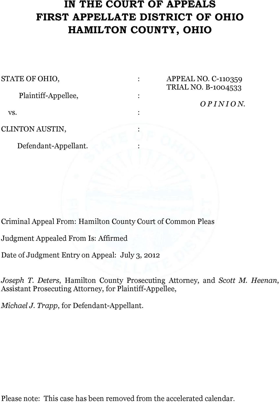 Criminal Appeal From Hamilton County Court of Common Pleas Judgment Appealed From Is Affirmed Date of Judgment Entry on Appeal July 3, 2012 Joseph T.