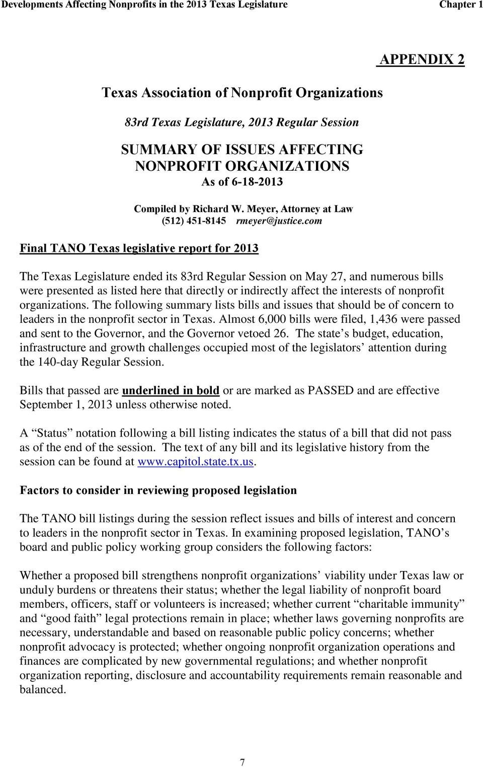 com Final TANO Texas legislative report for 2013 APPENDIX 2 The Texas Legislature ended its 83rd Regular Session on May 27, and numerous bills were presented as listed here that directly or