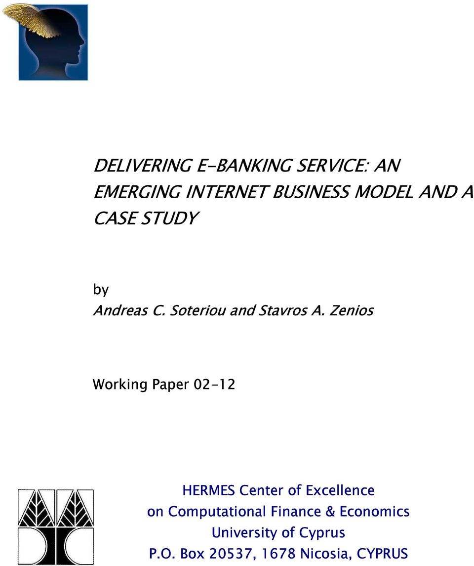 Zenios Working Paper 02-12 HERMES Center of Excellence on