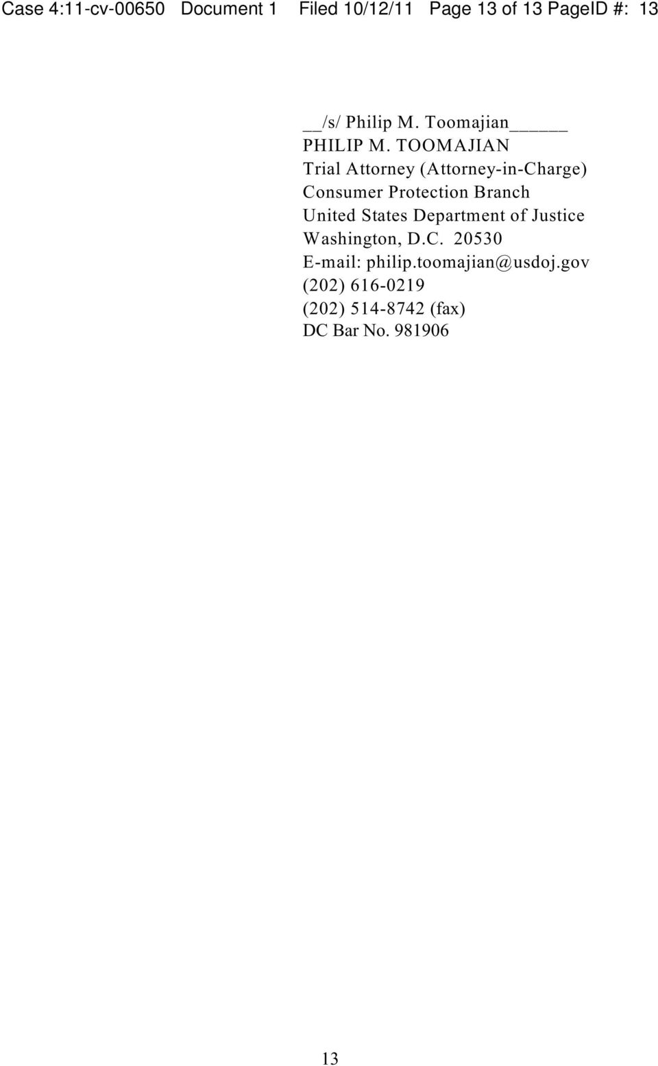 TOOMAJIAN Trial Attorney (Attorney-in-Charge Consumer Protection Branch United