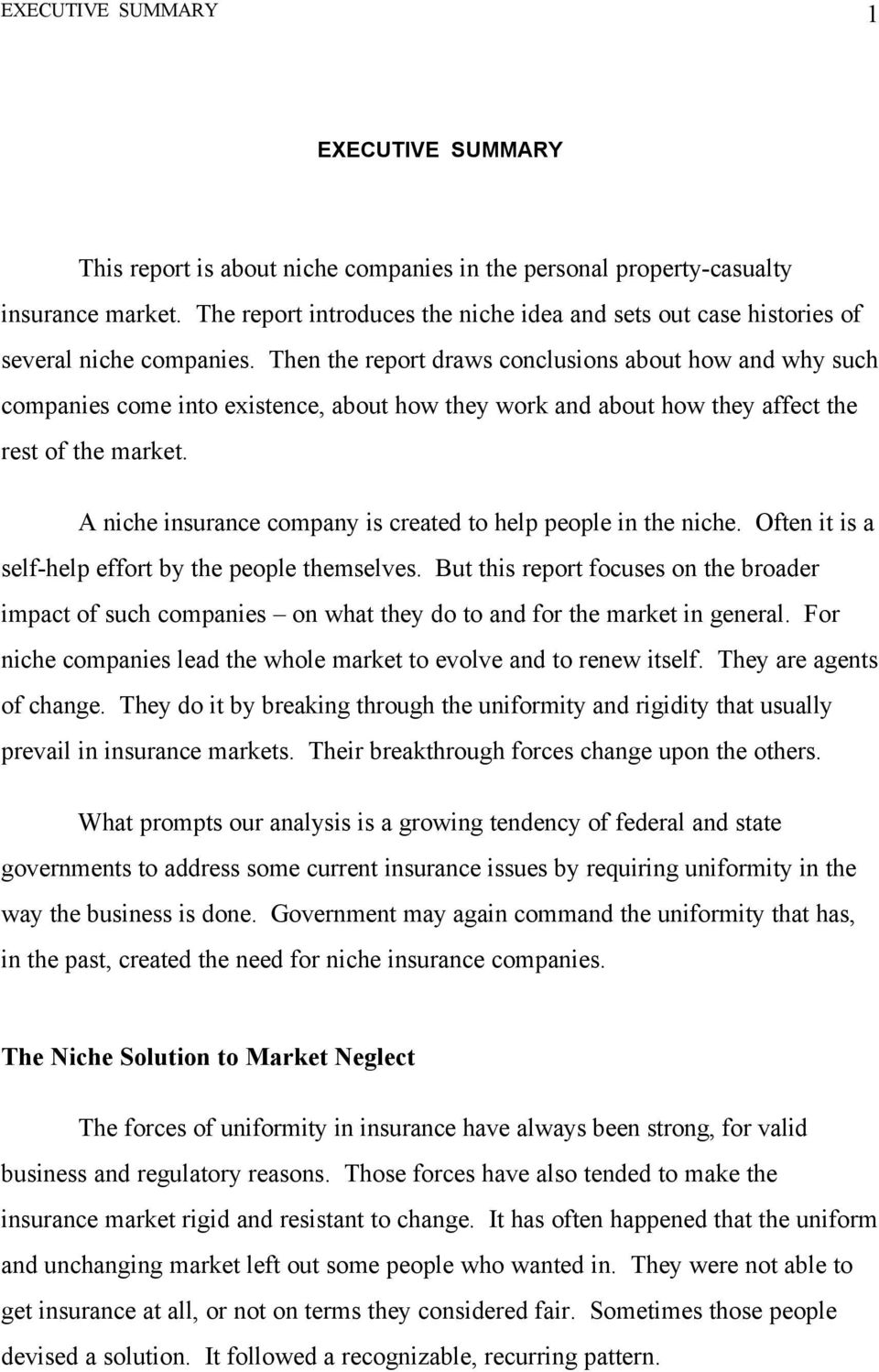 Then the report draws conclusions about how and why such companies come into existence, about how they work and about how they affect the rest of the market.