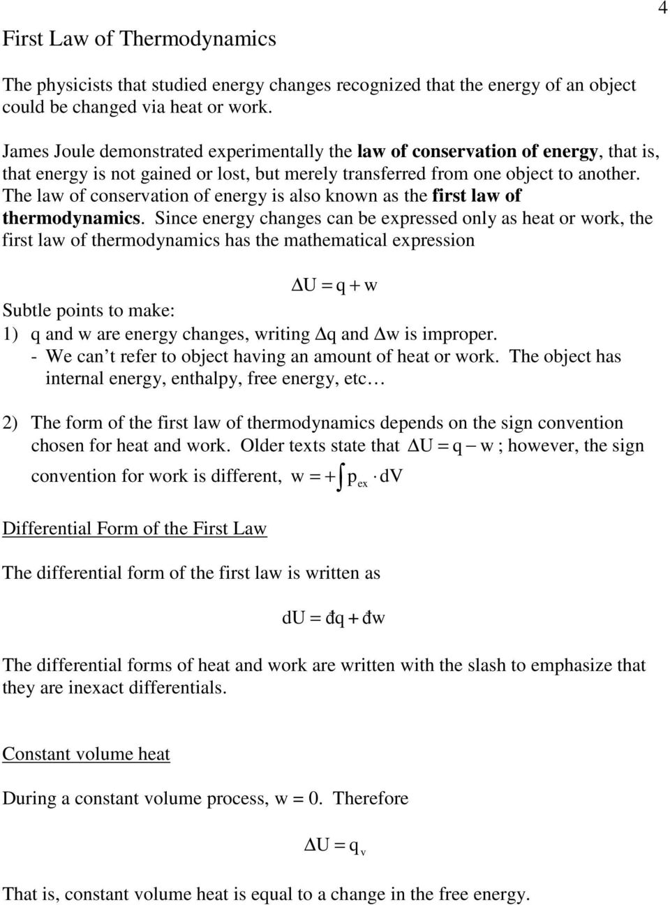 he law of conservation of energy is also known as the first law of thermodynamics.