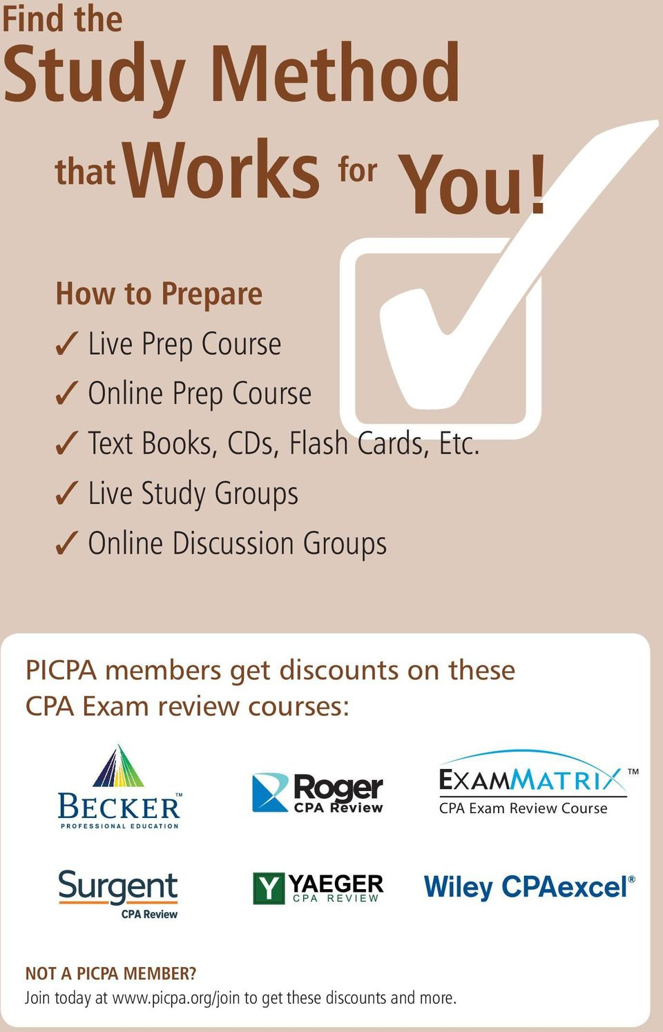 Live Study Groups Online Discussion Groups PICPA members get discounts on these CPA