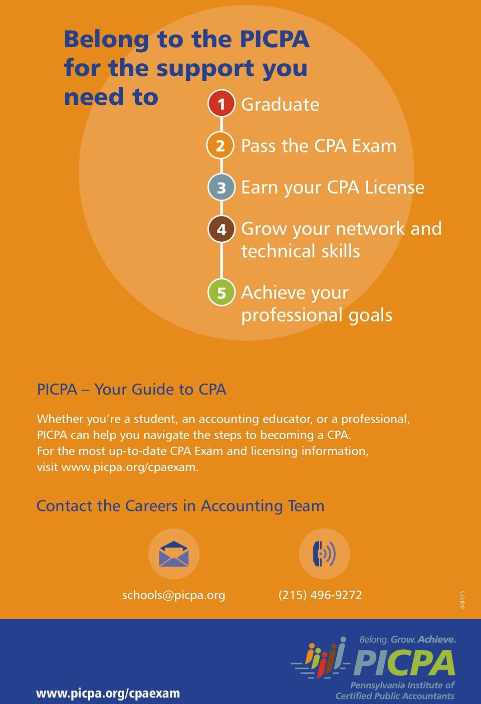 accounting educator, or a professional, PICPA can help you navigate the steps to becoming a CPA.