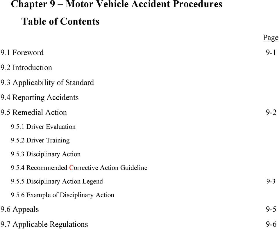5.3 Disciplinary Action 9.5.4 Recommended Corrective Action Guideline 9.5.5 Disciplinary Action Legend 9-3 9.