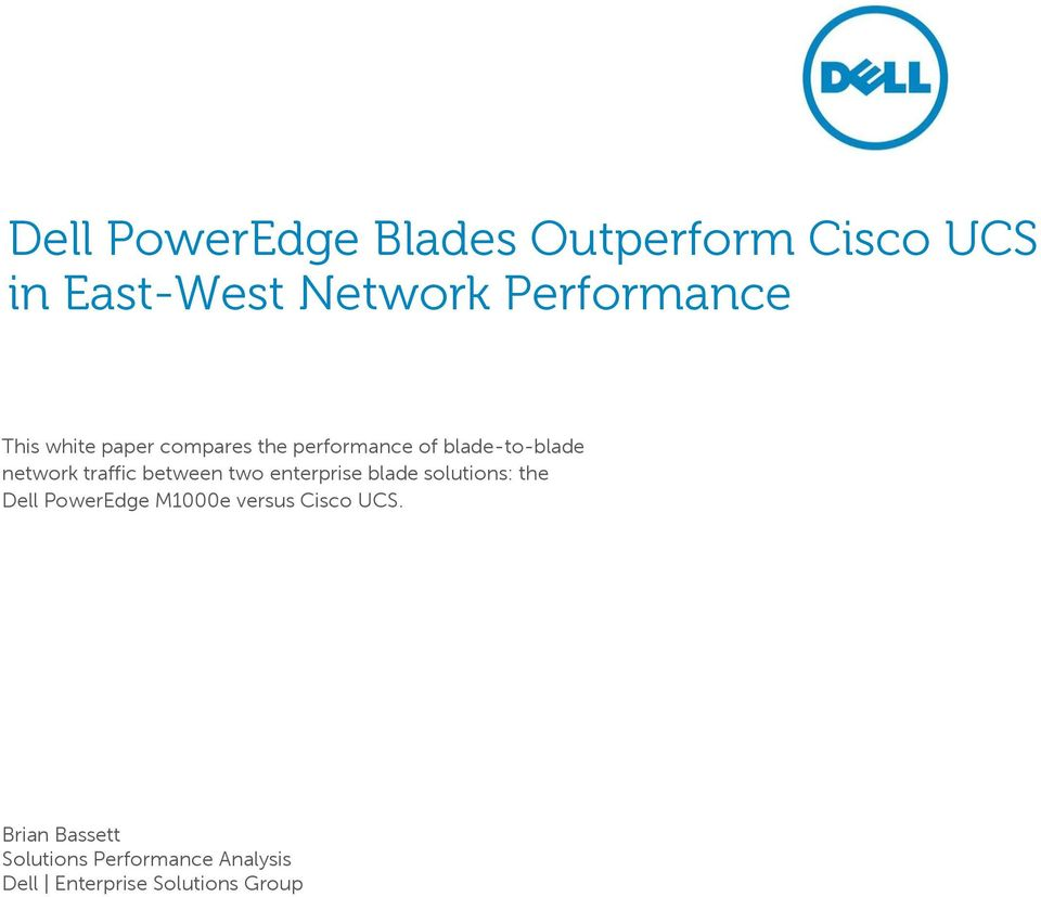 between two enterprise blade solutions: the Dell PowerEdge M1000e versus
