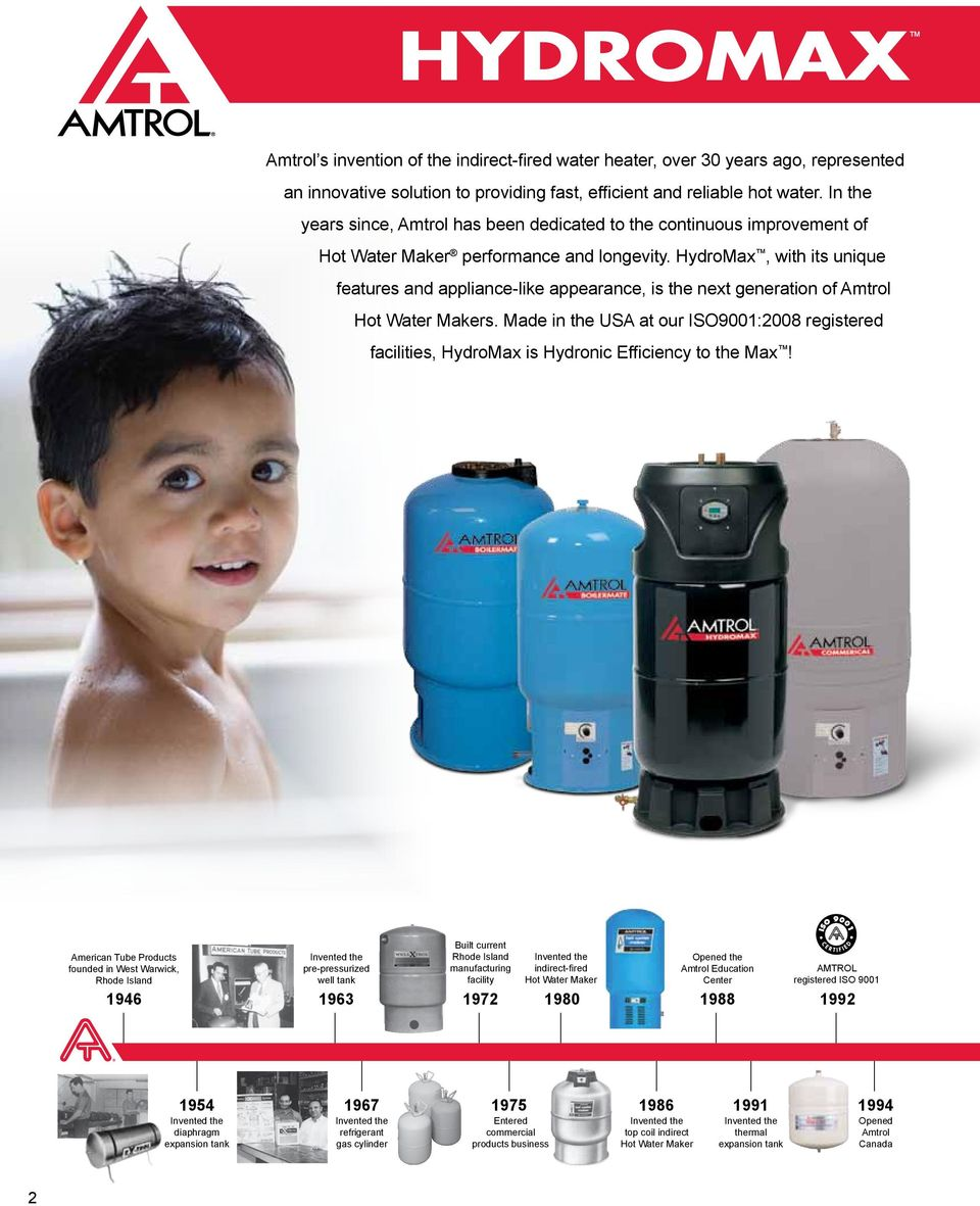 HydroMax, with its unique features and appliance-like appearance, is the next generation of Amtrol s.
