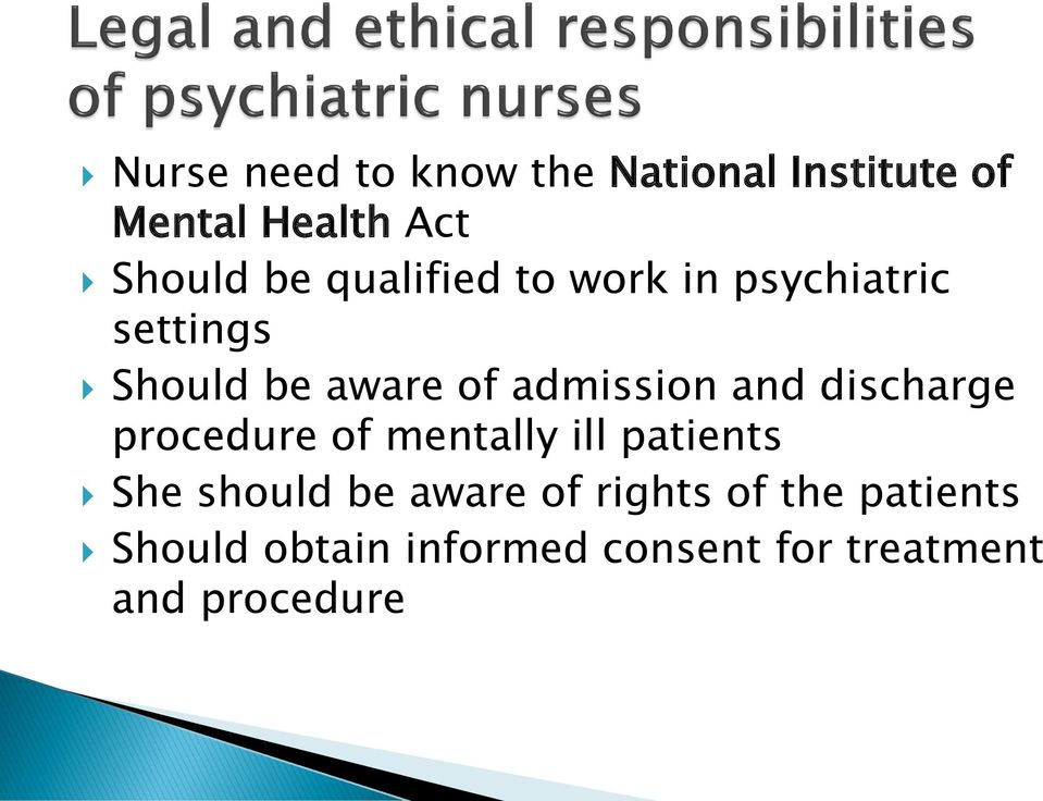 discharge procedure of mentally ill patients She should be aware of rights