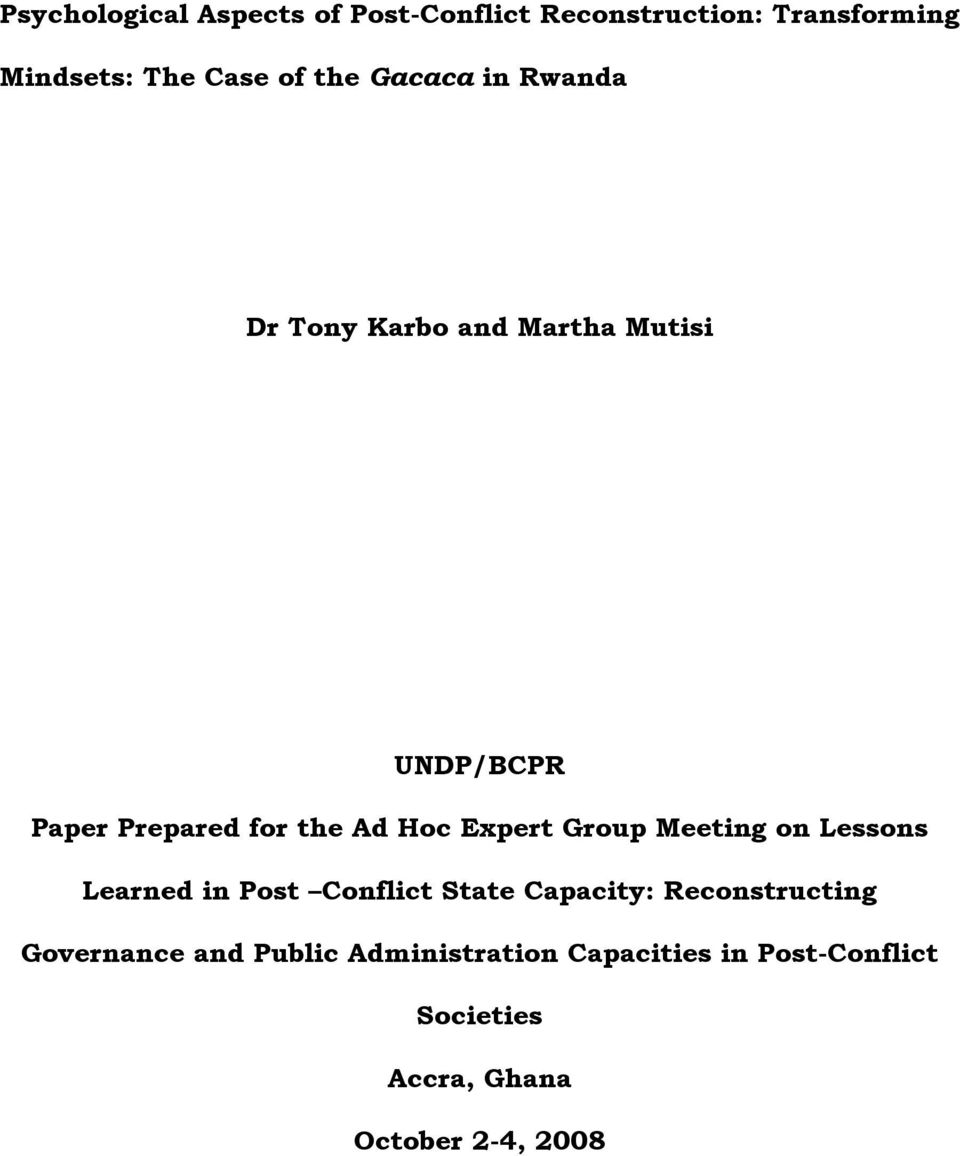 Expert Group Meeting on Lessons Learned in Post Conflict State Capacity: Reconstructing