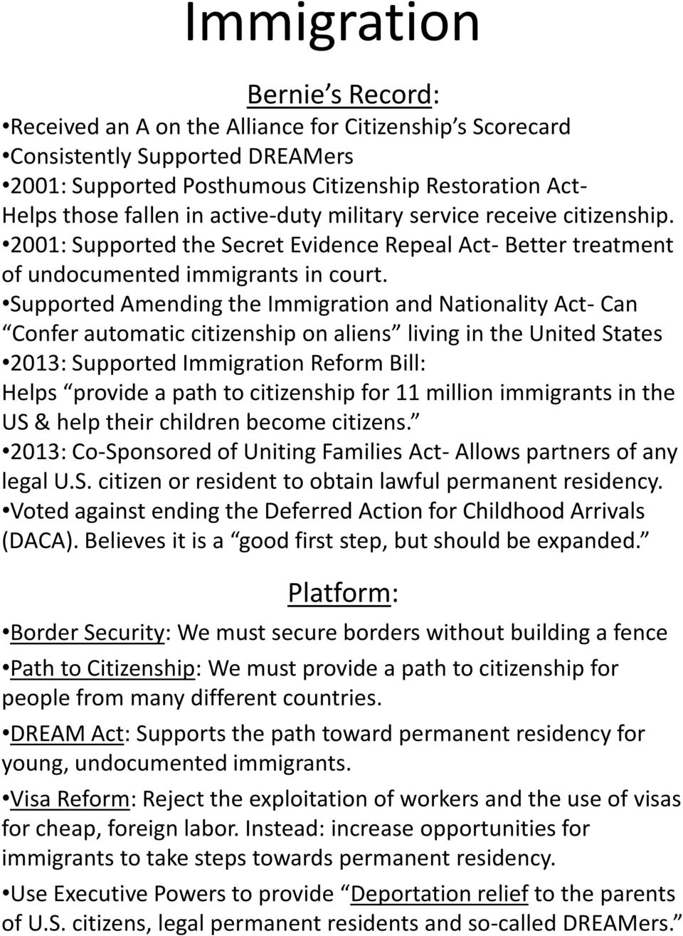 Supported Amending the Immigration and Nationality Act- Can Confer automatic citizenship on aliens living in the United States 2013: Supported Immigration Reform Bill: Helps provide a path to