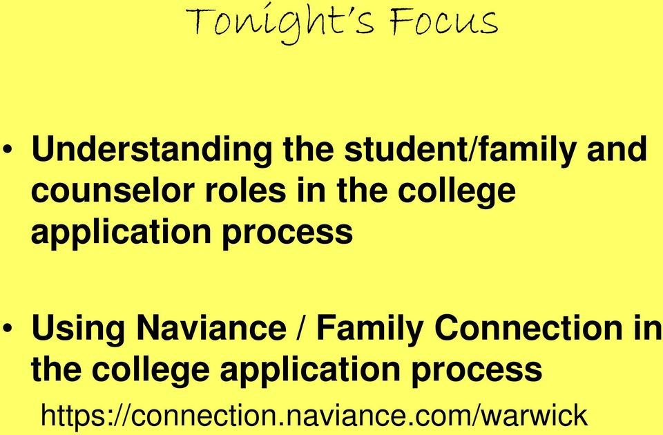 Using Naviance / Family Connection in the college