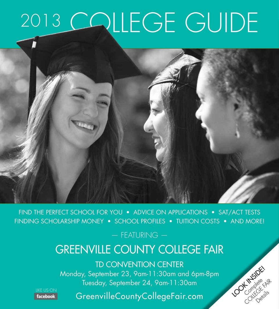 Featuring Greenville County College Fair Like us on TD Convention center Monday, September 23,