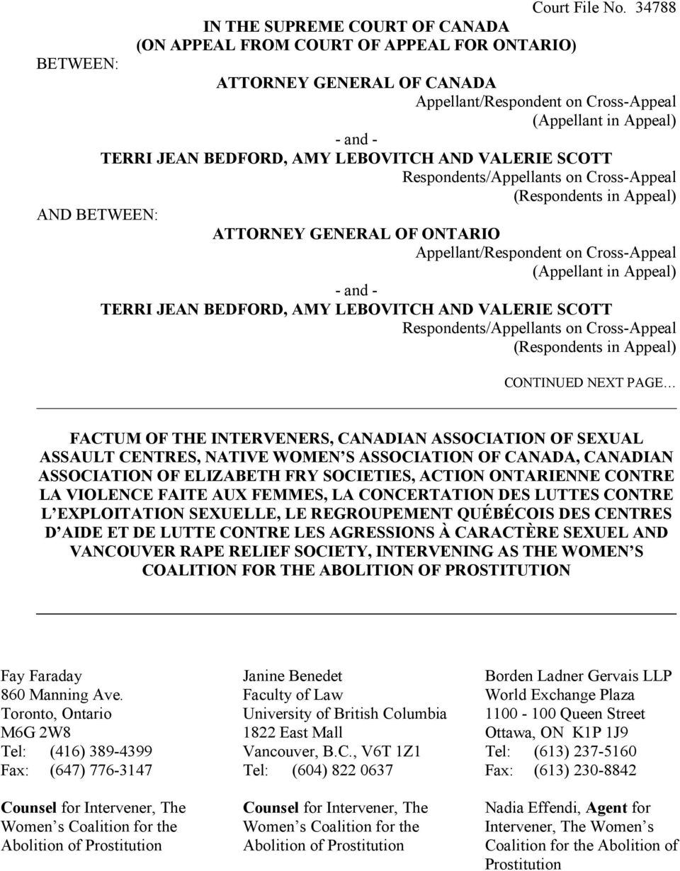 BEDFORD, AMY LEBOVITCH AND VALERIE SCOTT Respondents/Appellants on Cross-Appeal (Respondents in Appeal) AND BETWEEN: ATTORNEY GENERAL OF ONTARIO Appellant/Respondent on Cross-Appeal (Appellant in