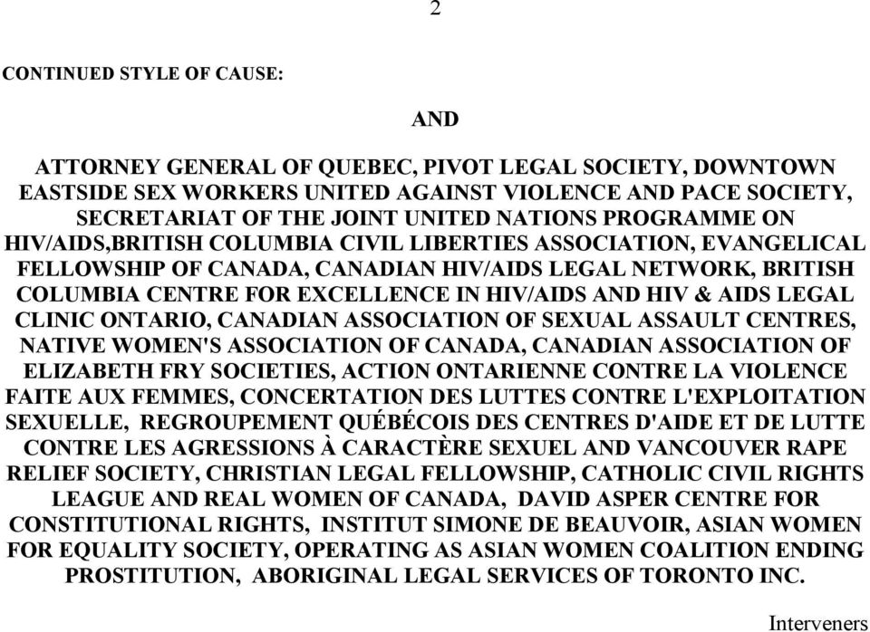 AIDS LEGAL CLINIC ONTARIO, CANADIAN ASSOCIATION OF SEXUAL ASSAULT CENTRES, NATIVE WOMEN'S ASSOCIATION OF CANADA, CANADIAN ASSOCIATION OF ELIZABETH FRY SOCIETIES, ACTION ONTARIENNE CONTRE LA VIOLENCE