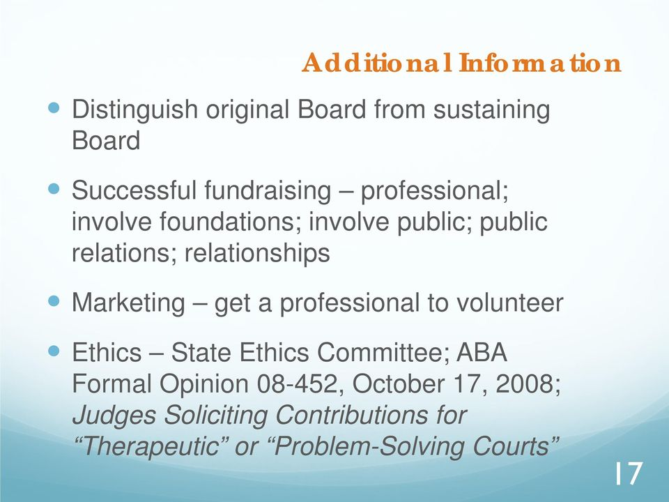 relationships Marketing get a professional to volunteer Ethics State Ethics Committee; ABA