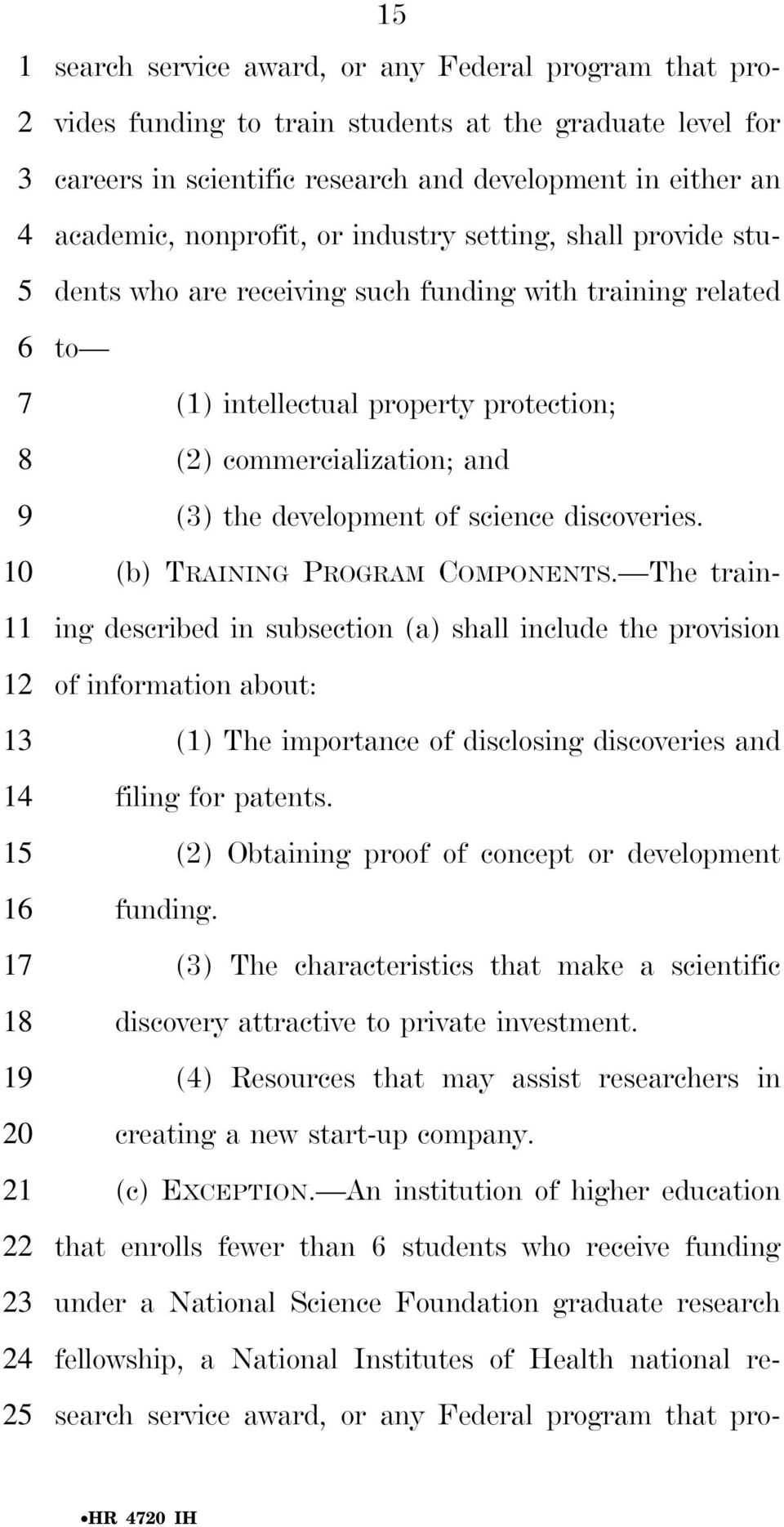 the development of science discoveries. (b) TRAINING PROGRAM COMPONENTS.